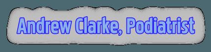 Andrew Clarke Podiatrist